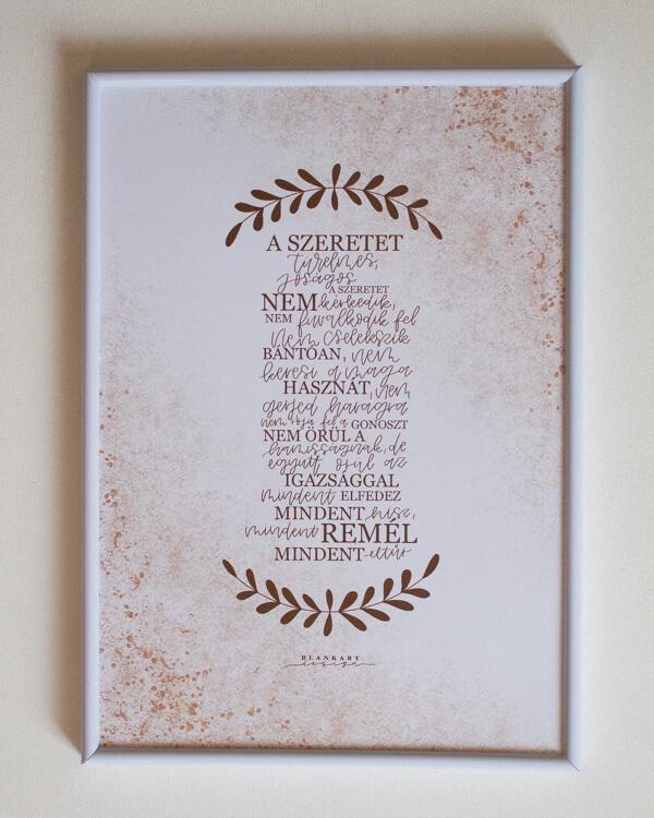 Szeretet himnusz falikép, lakásba, otthonba, lakásdekoráció, kép, A szeretet soha el nem fogy